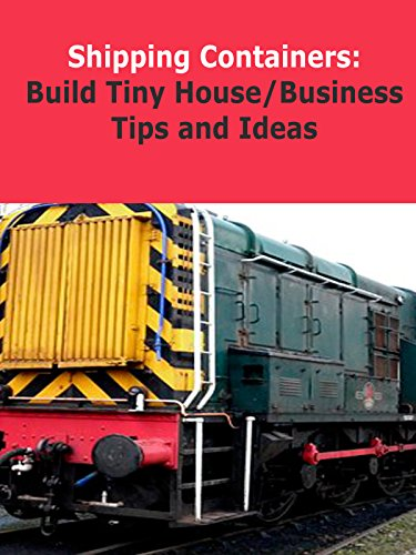 Shipping Containers: Tiny House Tips and - Metal Prefabricated