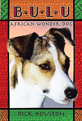 Bulu: African Wonder Dog