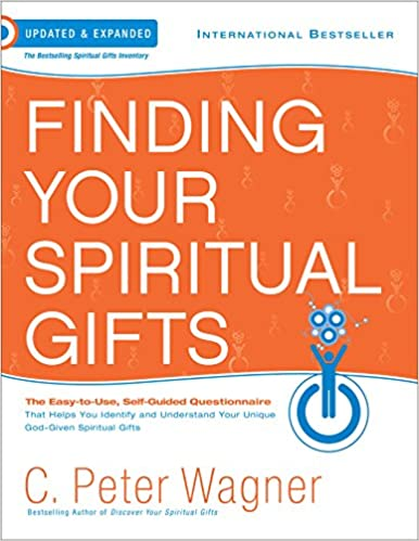 Finding Your Spiritual Gifts Questionnaire: The Easy to Use, Self-Guided Questionnaire: C. Peter Wagner: 9780800797409: Amazon.com: Books