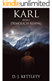 Karl - Demolich Rising (The Karl Axilion Trilogy Book 3)