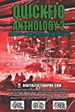 img - for Quickfic Anthology 2: Shorter-Short Speculative Fiction (Quickfic from DigitalFictionPub.com) (Volume 2) book / textbook / text book