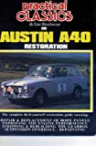 Practical Classics and Car Restorer on Austin A40 Restoration, R. M. Clarke, 1869826272