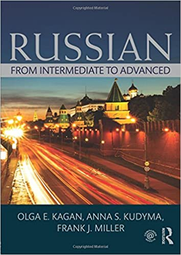 Russian from intermediate to advanced olga e kagan kudyma s russian from intermediate to advanced 1st edition fandeluxe Choice Image