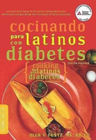 Cocinando para Latinos con Diabetes (Cooking for Latinos with Diabetes) (American Diabetes Association Guide to Healthy Restaurant (A Guide To Spanish)