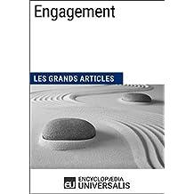 Engagement: (Les Grands Articles d'Universalis) (French Edition)