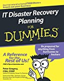 IT Disaster Recovery Planning FD (For Dummies)