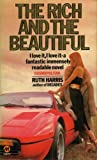 The Rich and the Beautiful, Ruth Harris, 0553128116