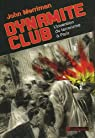 Dynamite Club : L'invention du terrorismeà Paris par Merriman