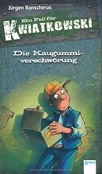 Die Kaugummiverschwörung: Ein Fall für Kwiatkowski
