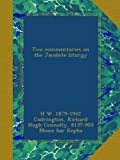 img - for Two commentaries on the Jacobite liturgy book / textbook / text book