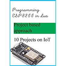 How to program ESP8266 in Lua: Getting started with ESP8266 (NodeMCU dev kit)  in Lua