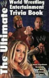 The Ultimate World Wrestling Entertainment Trivia Book: The Ultimate WWE Trivia Book by Mates, Seth published by Pocket (2002)