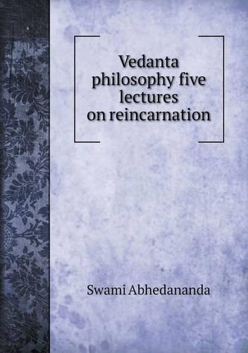 Vedanta philosophy five lectures on reincarnation pdf epub