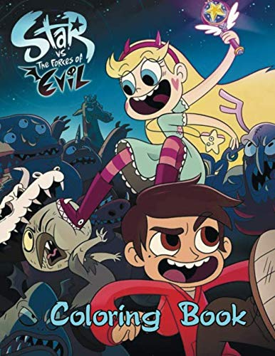 Star vs. the Forces of Evil Coloring Book: Coloring Book for Kids and Adults, High Quality Coloring Book (Star Vs The Forces Of Evil Star)