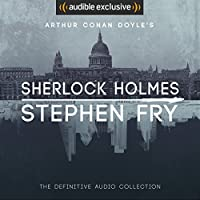 Sherlock Holmes: The Definitive Collection Hörbuch von Arthur Conan Doyle, Stephen Fry - introductions Gesprochen von: Stephen Fry