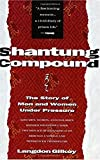 Shantung Compound: The Story of Men and Women Under Pressure