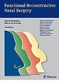 Functional Reconstructive Nasal Surgery