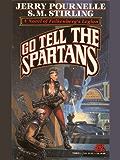 Go Tell the Spartans (CoDominium Future History Book 5)