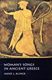 Woman's Songs in Ancient Greece, Klinck, Anne, 0773534490