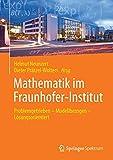 img - for Mathematik im Fraunhofer-Institut: Problemgetrieben   Modellbezogen   L sungsorientiert (German Edition) book / textbook / text book