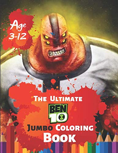 The Ultimate Ben 10 Coloring Book Age 3-12: Coloring Book for Kids and Adults, Activity Book, Great Starter Book for Children With 50 High-quality Illustration]()
