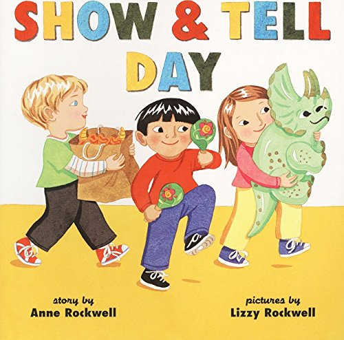 show tell day anne rockwell lizzy rockwell 9780064436243 rh amazon com Cartoon Show and Tell show don't tell clipart