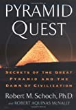 img - for Pyramid Quest: Secrets of the Great Pyramid and the Dawn of Civilization book / textbook / text book