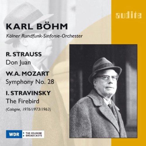 - Richard Strauss: Don Juan, Wolfgang Amadeus Mozart: Symphony No. 28 & Igor Stravinsky: The Firebird