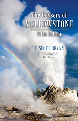 The Geysers of Yellowstone, Fifth Edition (National Yellowstone Drive Park Lake)