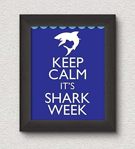 Keep Calm It's Shark Week Art Print - 8x10 Wall Art - Discovery TV (8 Week Satin)