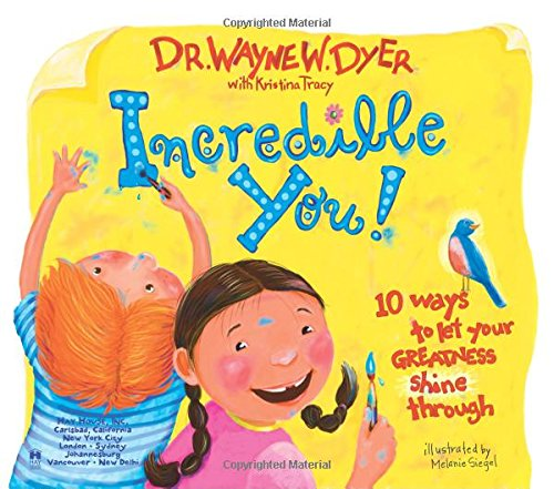 Incredible You! 10 Ways to