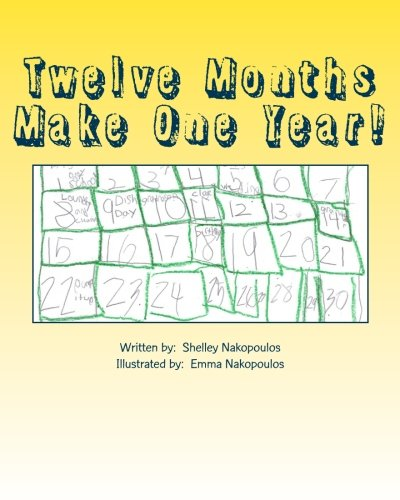 Download Twelve Months Make One Year!: An Encouraging Art Work and Creativity, Child's View of the Months of the Year PDF