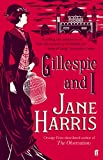 Front cover for the book Gillespie and I by Jane Harris