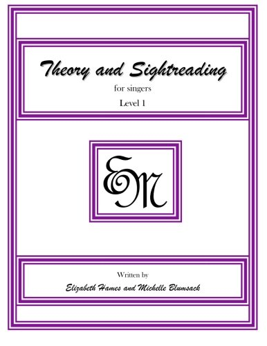 Theory and Sightreading for Singers: Level 1