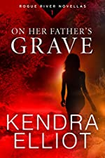 On Her Father's Grave (Rogue River Novella, Book 1) (Kindle Single)