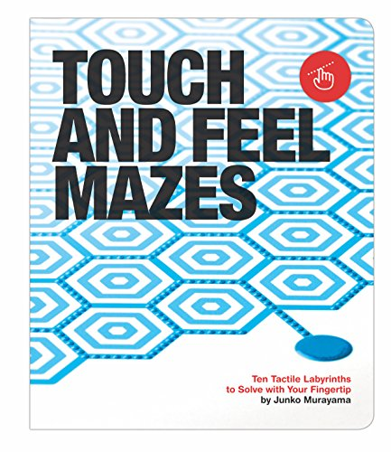 (Knock Knock Touch and Feel Mazes Ten Tactile Labyrinths to Solve with Your Fingertips (50149))