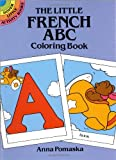 The Little French ABC Coloring Book, Anna Pomaska, 0486268128