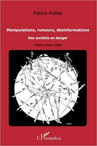 Téléchargement Manipulations rumeurs desinformations des societes en danger pdf, epub ebook
