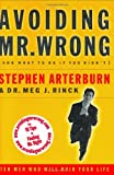 Avoiding Mr. Wrong (and What to Do If You Didn't), Stephen Arterburn, 0785268898