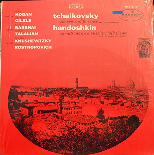 Tchaikovsky: Souvenir Of Florence (Sextet for String); Handoshkin: Variations On A Russian Folk Theme (Duo For Violin & Cello) (LP Record)