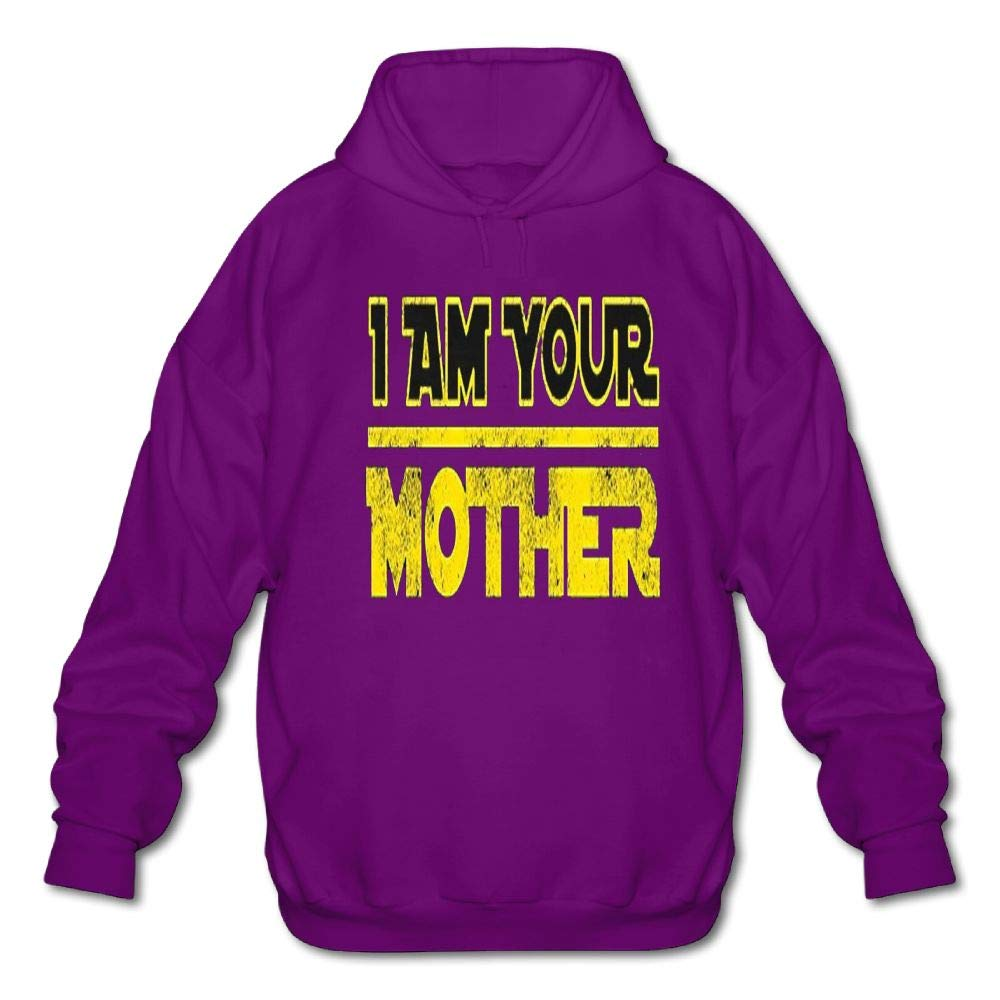 Mens Long Sleeve Cotton Hoodie I Am Your Mother Sweatshirt
