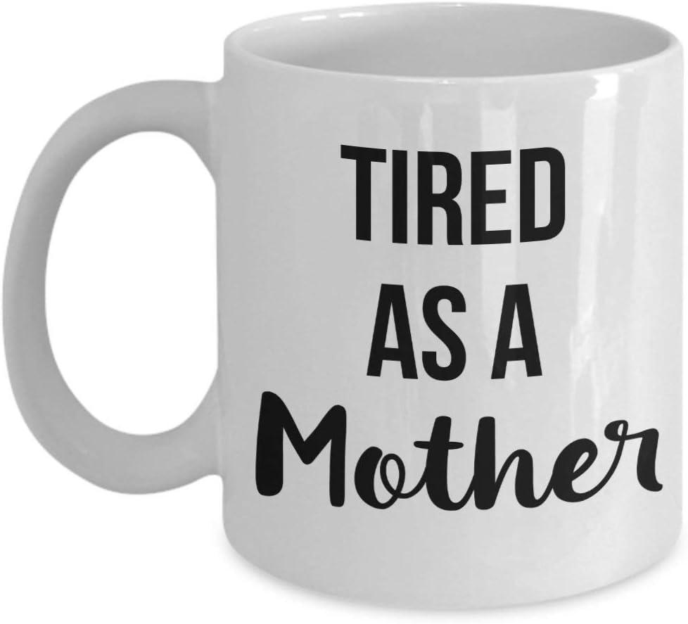 Not Applicable Regalos para mamá Cansados como una Madre Taza de mamá Taza de cumpleaños de mamá Taza del día de Madres Regalo de cumpleaños de mamá Idea Divertida para mamá
