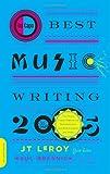 Da Capo Best Music Writing 2005, J. T. LeRoy, 0306814463