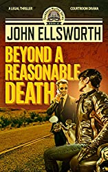 Legal Thriller: Beyond a Reasonable Death, a Novel: (Courtroom Drama) (Thaddeus Murfee Legal Thriller Series Book 2) (English Edition)