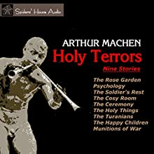 Holy Terrors: Nine Stories Audiobook by Arthur Machen Narrated by Roy Macready