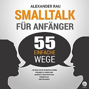 Smalltalk für Anfänger Hörbuch
