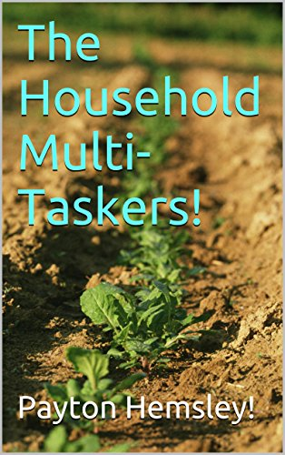 The Household MultiTaskers Using Common Household Items In A Number Of Ways