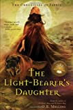 img - for The Light-Bearer's Daughter (Chronicles of Faerie, Book 3) book / textbook / text book
