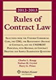 Rules of Contract Law 2012-2013 Statutory Supplement, Charles L. Knapp, 1454818565