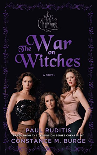 Charmed: The War on Witches: Charmed Series #1 ()